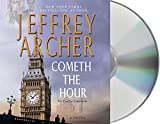 img - for Cometh the Hour: Book Six Of the Clifton Chronicles book / textbook / text book
