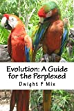 img - for Evolution: A Guide for the Perplexed book / textbook / text book