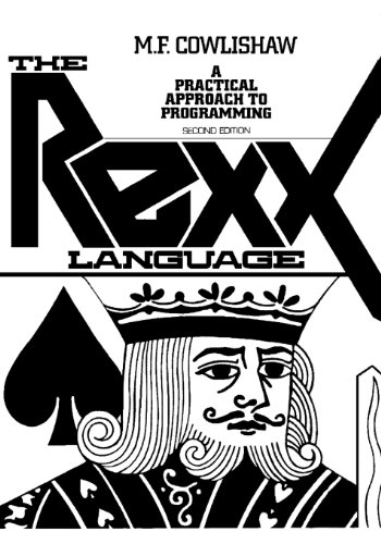 The REXX Language: A Practical Approach to Programing (2nd Edition)