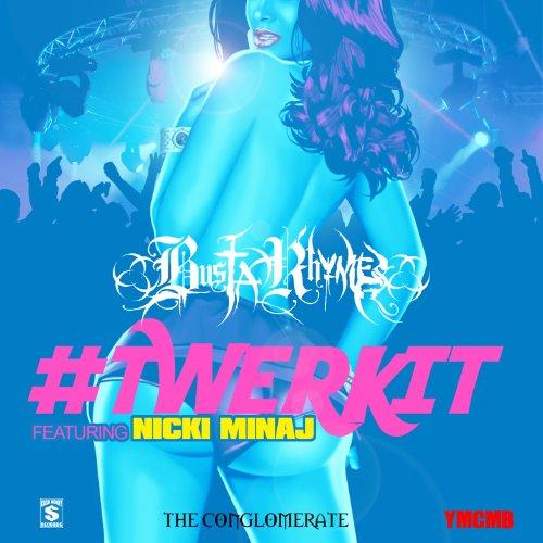 #Twerkit [feat. Nicki Minaj]