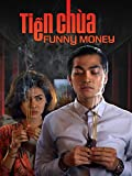 Funny Money (Tien Chua)