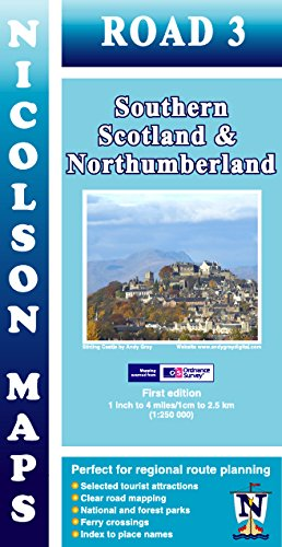 Nicolson Map 03. Southern Scotland & Northumberland 1 : 250 000 (Nicolson Road Maps)
