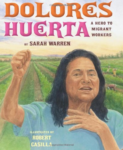 Books : Dolores Huerta: A Hero to Migrant Workers