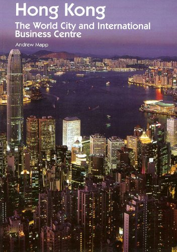 Hong Kong: The World City and International Business - Kong Finance Hong International Centre