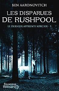 """Afficher """"Le dernier apprenti sorcier n° 5 Les disparues de Rushpool"""""""
