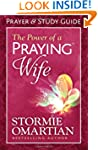 The Power of a Praying� Wife Prayer a...