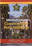 Navigating the Mathematics Common Core State Standards, Jan Christinson and Maryann D. Wiggs, 1935588168