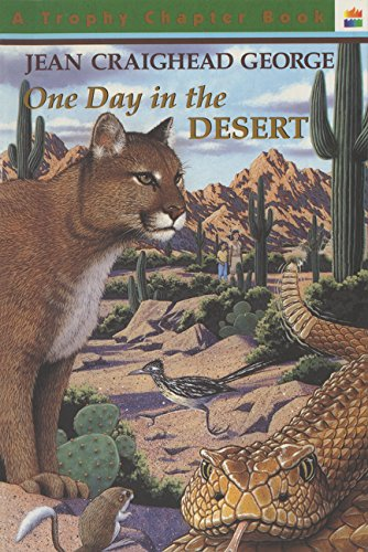 One day in the desert trophy chapter book jean craighead george one day in the desert trophy chapter book jean craighead george fred brenner 9780064420389 amazon books fandeluxe Choice Image