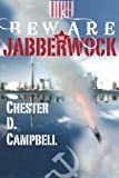 Beware the Jabberwock (Post Cold War Political Thriller, Vol. 1)