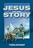 Jesus - the Real Story