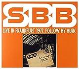 Sbb: Live In Frankfurt 1977. Follow My Music [2CD]