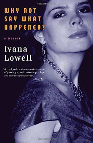 Why Not Say What Happened?: A Memoir