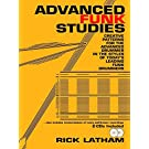 Advanced Funk Studies: Creative Patterns For the Advanced Drummer in the Styles of Today's Leading Funk Drummers, Book