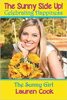 Book The Sunny Side Up! by Lauren Cook (2013-04-25)