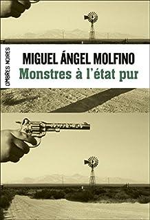 Monstres à l'état pur, Molfino, Miguel Angel
