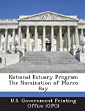 National Estuary Program the Nomination of Morro Bay, , 1289154015