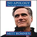 No Apology: The Case for American Greatness Audiobook by Mitt Romney Narrated by Mitt Romney