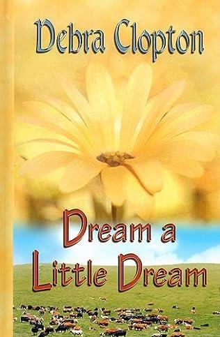book cover of Dream a Little Dream