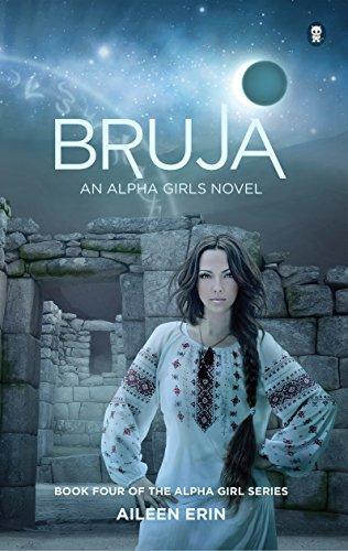 Bruja (Alpha Girl Book 4)