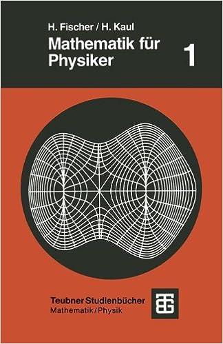 Mathematik Fur Physiker (Teubner Studienbücher Physik)