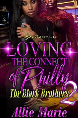 Loving The Connect Of Philly 2: The Black Brothers