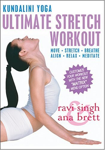 (Kundalini Yoga Ultimate Stretch Workout With Ana Brett and Ravi Singh)