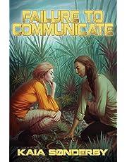 Failure to Communicate: 1