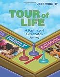 Tour of Life, Jeff Wright, 0827236611