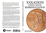 img - for Taxation Only With Representation book / textbook / text book