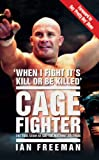 Cage Fighter, Ian Freeman, 1844546209