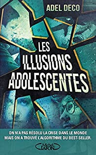 Les illusions adolescentes par Deco