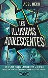 Les illusions adolescentes par Deco