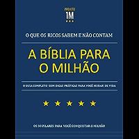 A Bíblia para o Milhão: O que os ricos sabem e não contam