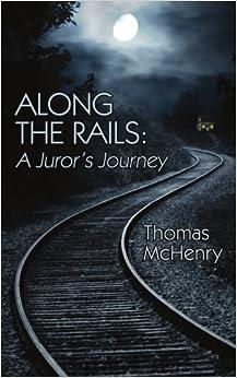 along-the-rails-a-juror-s-journey