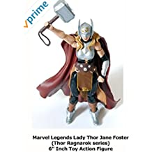"""Review: Marvel Legends Lady Thor Jane Foster (Thor Ragnarok series) 6"""" Inch Toy Action Figure"""