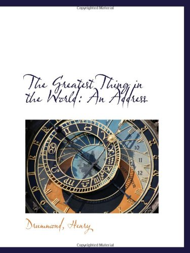 Download The Greatest Thing in the World: An Address ebook