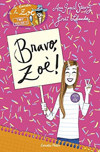 Bravo, Zo!: Zo Top Secret 7 (Catalan Edition)