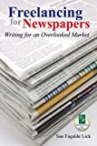 img - for Freelancing for Newspapers: Writing for an Overlooked Market book / textbook / text book