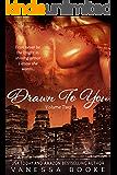 Drawn to You: Volume 2 (Millionaire's Row Book 5)