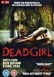 Dead Girl [DVD] [2008]