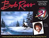 Experience the Joy of Painting with Bob Ross, Robert N. Ross, 0924639385