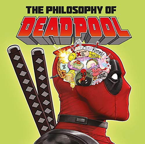The Philosophy of Deadpool ()