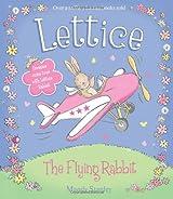 LETTICE - THE FLYING RABBIT