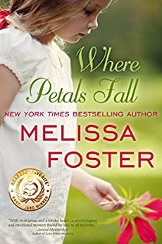 Where Petals Fall by [Foster, Melissa]