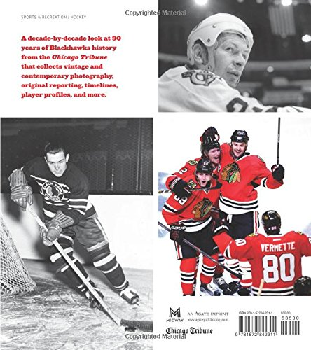 The-Chicago-Tribune-Book-of-the-Chicago-Blackhawks-A-Decade-by-Decade-History