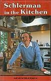 Schlerman in the Kitchen, Gene Schlerman, 0914842560
