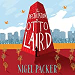 The Restoration of Otto Laird | Nigel Packer