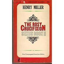 The Rosy Crucifixion Sexus Book II