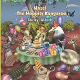 Hazel, the Hoppity Kangaroo, Shirley H. F. Aldrick, 1608607437