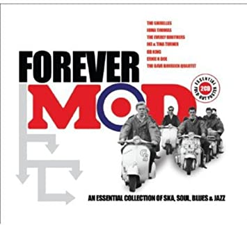 Forever Mod: An Essential Collection of Ska, Soul, Blues & Jazz